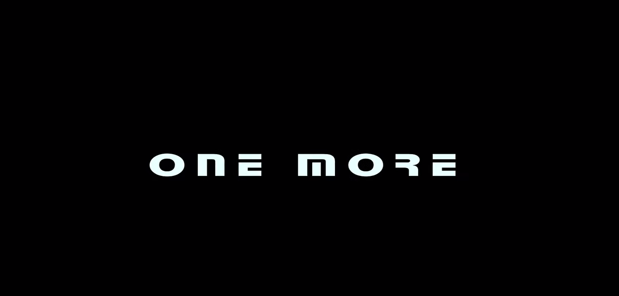 «One More»